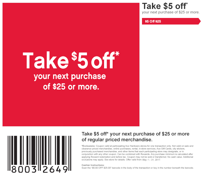 $5 off of $25 - May 1 - 31, 2017